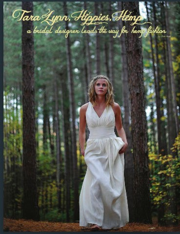 Tara Lynn Hippies Hemp Fashion and Wedding Dresses