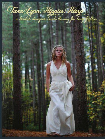 Tara Lynn, Hippies, Hemp: a bridal designer leads the way for hemp fashion
